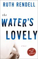 The water's lovely : a novel