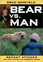 Bear vs. man : recent attacks and how to avoid the increasing danger