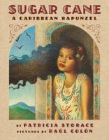 Sugar Cane : a Caribbean Rapunzel