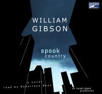 Spook country (AUDIOBOOK)