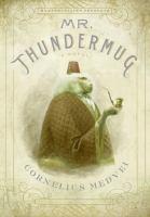 Mr. Thundermug