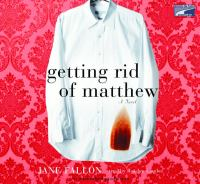 Getting rid of Matthew (AUDIOBOOK)