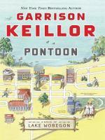 Pontoon : a Lake Wobegon novel (LARGE PRINT)