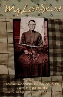 My last skirt : the story of Jennie Hodgers, Union soldier