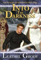 Into the darkness: Vol 2  Foundations of Hope Trilogy