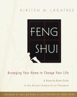 Feng shui : arranging your home to change your life