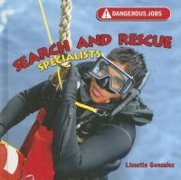 Search and rescue specialists