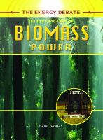 The pros and cons of biomass power