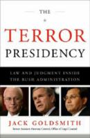 The terror presidency : law and judgment inside the Bush administration