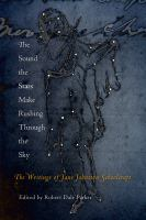 The sound the stars make rushing through the sky : the writings of Jane Johnston Schoolcraft