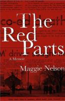 The red parts : a memoir