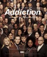 Addiction : why can't they just stop? : new knowledge, new treatments, new hope