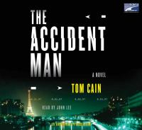 The accident man : [a novel]