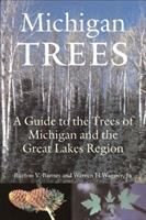 Michigan trees : a guide to the trees of the Great Lakes Region