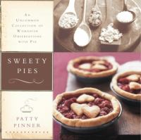 Sweety pies : an uncommon collection of womanish observations, with pie