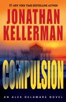 Compulsion : an Alex Delaware novel