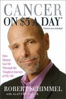 Cancer on $5 a Day (*chemo not included)