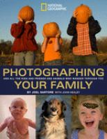 Photographing your family : and all the kids and friends and animals who wander through too