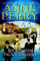 Buckingham Palace gardens : a novel