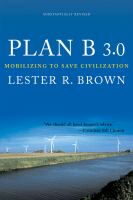 Plan B 3.0 : mobilizing to save civilization
