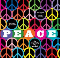 Peace : the biography of a symbol