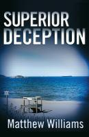 Superior deception