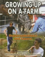 Growing up on a farm : responsibilities and issues