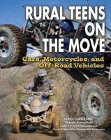 Rural teens on the move : cars, motorcycles, and off-road vehicles