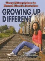 Teen minorities in rural North America : growing up different