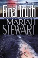 Final truth : a novel of suspense