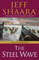 The steel wave : a novel of World War II