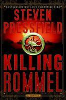 Killing Rommel : a novel
