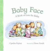 Baby face : a book of love for baby