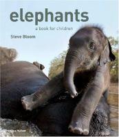 Elephants : a book for children