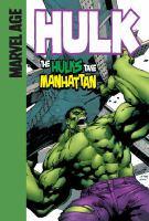 The hulks take Manhattan