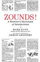 Zounds! : a browser's dictionary of interjections