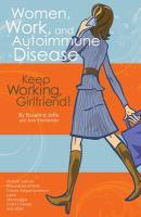 Women, work, and autoimmune disease : keep working, girlfriend!