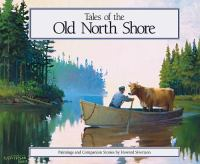 Tales of the old north shore : paintings and companion stories