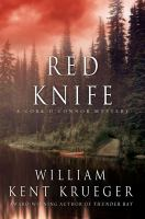 Red Knife : a Cork O'Connor mystery