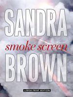 Smoke screen (LARGE PRINT)