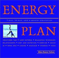 The energy plan : tap your inner resource for maximum vitality
