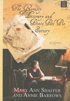 The Guernsey Literary and Potato Peel Pie Society (LARGE PRINT)