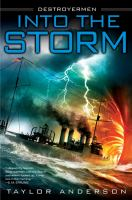 Into the storm : Destroyermen, book one