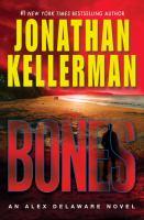 Bones : an Alex Delaware novel