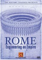 Rome : engineering an empire