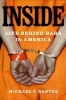Inside : life behind bars in America