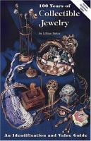 100 years of collectible jewelry, 1850-1950