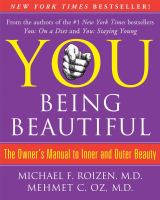 You being beautiful : the owner's manual to inner and outer beauty