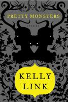 Pretty monsters : stories