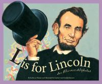 L is for Lincoln : an Illinois alphabet